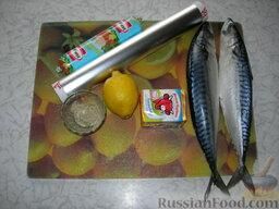 Фаршированная скумбрия: Для приготовления фаршированной скумбрия понадобится 2 скумбрии с головой, плавленые сырки, лимон, специи для рыбы, майонез, а также фольга.
