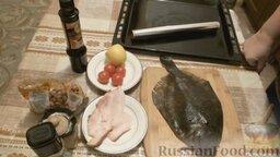 Камбала, запечённая с арахисом и беконом, в фольге: Подготовить ингредиенты, которые понадобятся для приготовления запеченной камбалы в духовке.