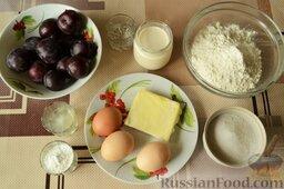 Сливовый тарт: Подготовьте все ингредиенты для сливового тарта.