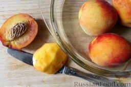 Десерт из персиков с ликером: Как приготовить десерт из персиков с ликером:  Персики тщательно промоем холодной водой, очистим от кожуры острым ножом, удалим косточки и нарежем дольками.