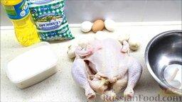 Курица, фаршированная блинами: Подготовить ингредиенты для приготовления курицы по-царски.