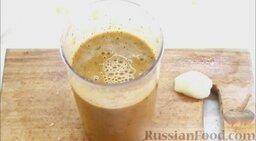 Гаспачо (холодный томатный суп): Превратить в однородную массу и поставить в холодильник на 30 минут.