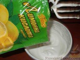 Крем белковый заварной: Добавляют лимонную кислоту, ванильную пудру.