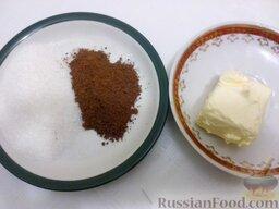 Глазурь фирменная: Ингредиенты для приготовления шоколадной глазури.