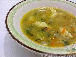Суп картофельный с украинскими галушками: Приятного аппетита!