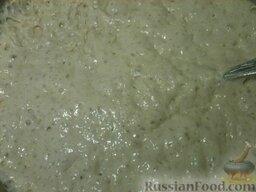 Блины на опаре: Накрыть и поставить опару для блинов в теплое место на 1 час.