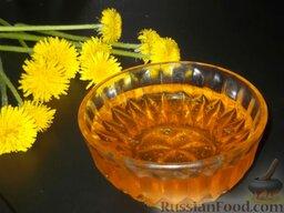 Варенье из одуванчиков, или одуванчиковый мед: Цвет у меда из одуванчиков прозрачный, чуть желтоватый, очень красивый, а вкус его замечателен.